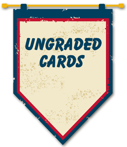 Ungraded Cards